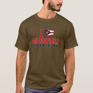 I love Mansfield, Ohio T-Shirt