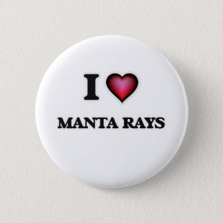 I Love Manta Rays Button