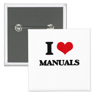 I Love Manuals Pinback Buttons
