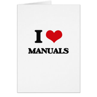 I Love Manuals Greeting Cards