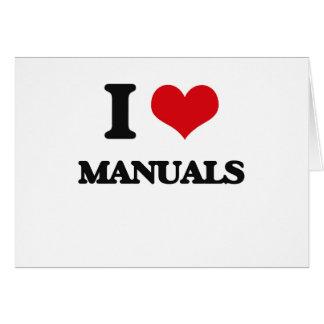 I Love Manuals Greeting Card
