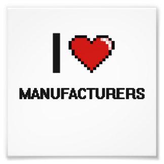 I love Manufacturers Photo Print