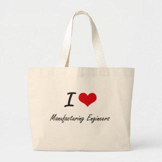 I love Manufacturing Engineers Jumbo Tote Bag
