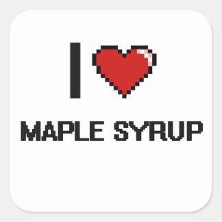 I Love Maple Syrup Square Sticker