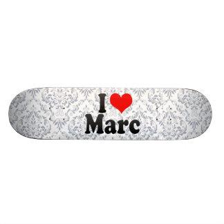 I love Marc Custom Skate Board