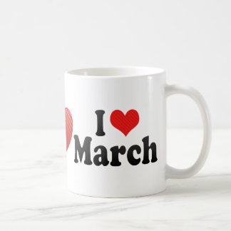 I Love March Classic White Coffee Mug
