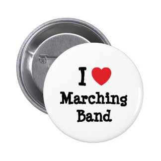 I love Marching Band heart custom personalized Pinback Button