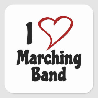 I Love Marching Band Square Sticker