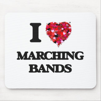 I Love Marching Bands Mouse Pad