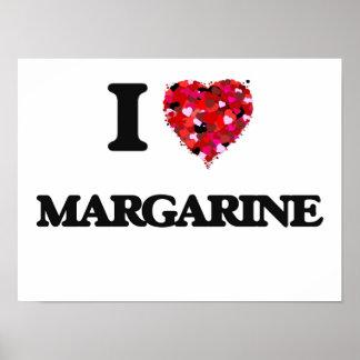 I Love Margarine Poster