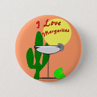 I love margaritas--Margarita Lovers T-Shirts Pinback Button
