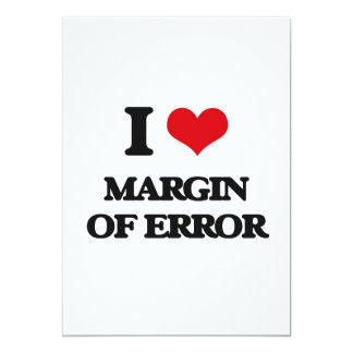 I Love Margin Of Error 5x7 Paper Invitation Card