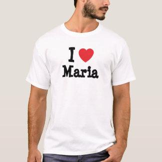 I love Maria heart T-Shirt