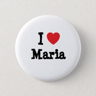 I love Maria heart T-Shirt Pinback Button