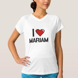I Love Mariam Digital Retro Design T Shirt