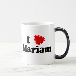 I Love Mariam Magic Mug
