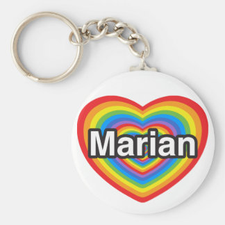 I love Marian. I love you Marian. Heart Keychain