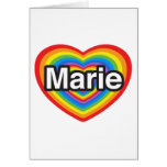 I love Marie. I love you Marie. Heart Greeting Cards