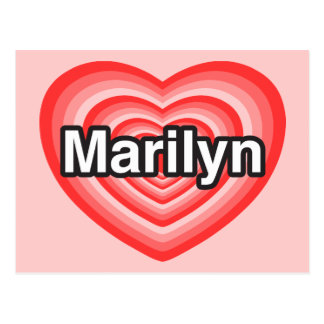 I love Marilyn. I love you Marilyn. Heart Post Cards