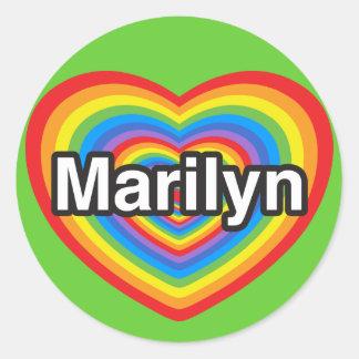 I love Marilyn. I love you Marilyn. Heart Round Sticker