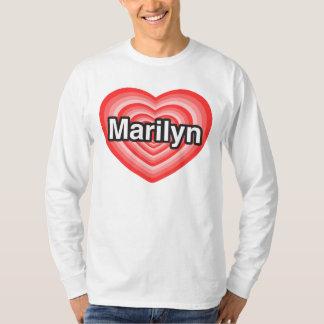 I love Marilyn. I love you Marilyn. Heart T-shirt
