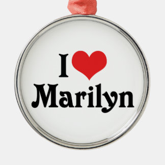 I Love Marilyn Ornaments