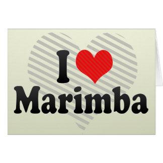 I Love Marimba Card