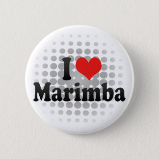 I Love Marimba Pinback Button