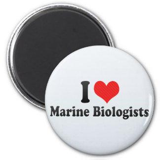 I Love Marine Biologists Fridge Magnet
