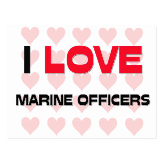 I LOVE MARINE OFFICERS POST CARDS