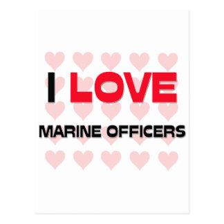 I LOVE MARINE OFFICERS POST CARD
