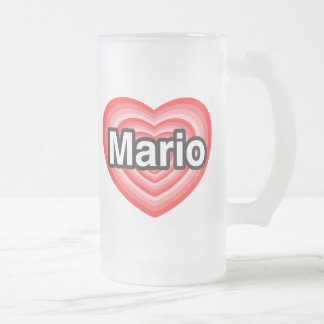 I love Mario. I love you Mario. Heart 16 Oz Frosted Glass Beer Mug