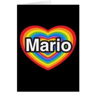 I love Mario. I love you Mario. Heart Card
