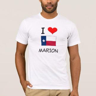 I Love Marion Texas T-Shirt