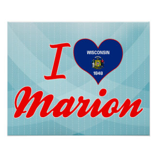 I Love Marion, Wisconsin Poster