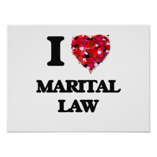 I Love Marital Law Poster