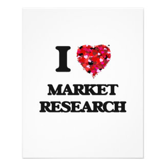 """I Love Market Research 4.5"""" X 5.6"""" Flyer"""