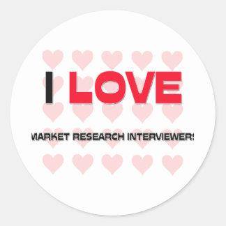 I LOVE MARKET RESEARCH INTERVIEWERS ROUND STICKER