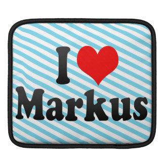 I love Markus iPad Sleeves
