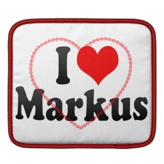 I love Markus Sleeves For iPads