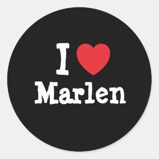 I love Marlen heart T-Shirt Classic Round Sticker