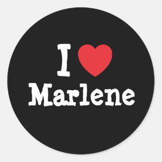I love Marlene heart T-Shirt Classic Round Sticker