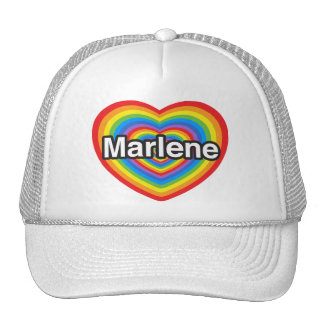 I love Marlene. I love you Marlene. Heart Hats