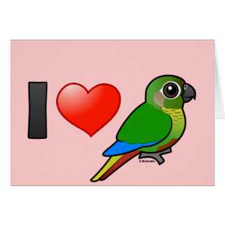 I Love Maroon-bellied Conures Card