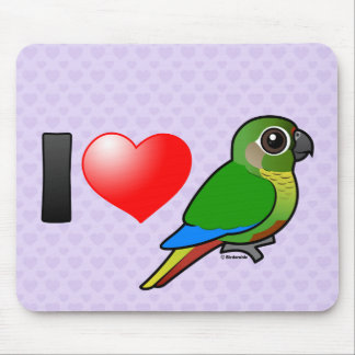 I Love Maroon-bellied Conures Mouse Pad