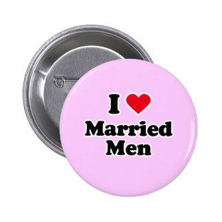 I love married men pinback button