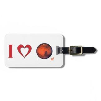 I Love Mars Luggage Tag