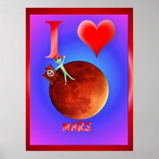 I Love Mars Poster