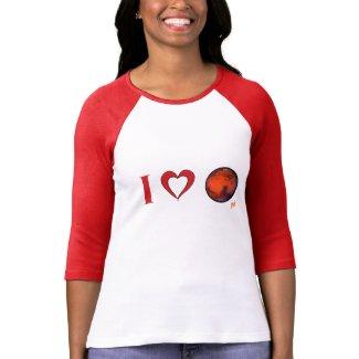 I Love Mars -- Raglan Sleeve Ladies T-Shirt