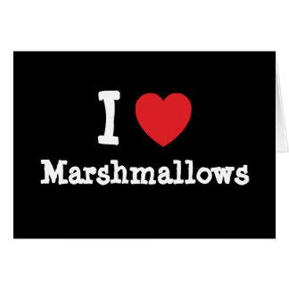 I love Marshmallows heart T-Shirt Greeting Card